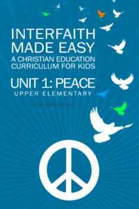 Interfaith Made Easy Unit #1 Peace, Upper Elementary (Digital)