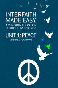 Interfaith Made Easy Unit #1 Middle School (Hard Copy)