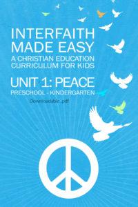Interfaith Made Easy Unit #1 Peace, Preschool - Kindergarten (Digital)